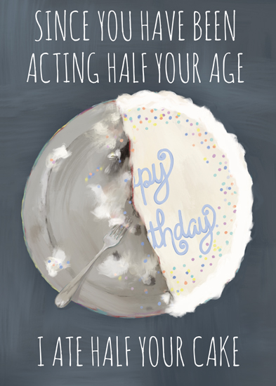 greeting card - I ate half your cake by Alicia Abla