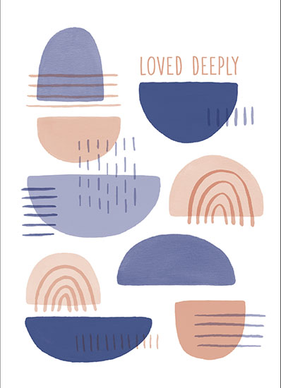 greeting card - Loved Deeply by Megan Timanus