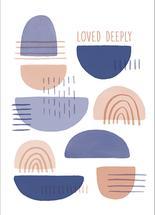 Loved Deeply by Megan Timanus