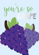 So Grape! by Savannah Treleven