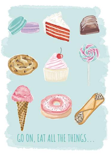 greeting card - Eat All the Things by Chelsea And Marbles Paper