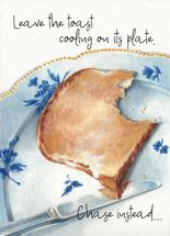Cooling Toast by Karen Ritz
