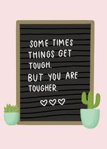 You Are Tougher by Jordyn Alison Designs