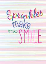 Sprinkles Make Me Smile by Jolene Heckman