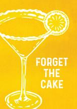 Forget The Cake by Emily J. Davis