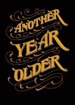 Another Year Older by Janice Rudan