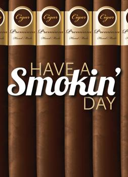 Have a Smokin' Day