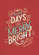 Merry And Bright Days by Maddie Enriquez