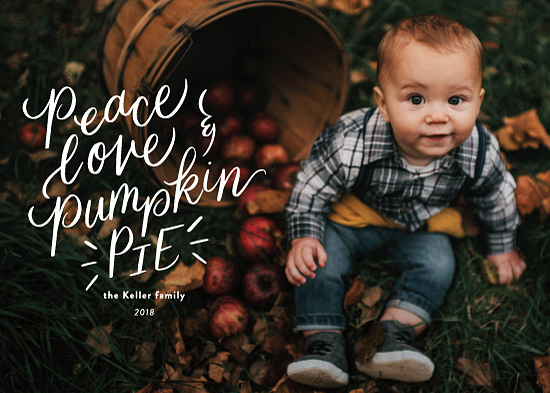 holiday photo cards - Peace love pumpkin pie by Jackie Crawford