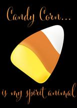 Candy Corn is my Spirit... by Heather McLaughlin