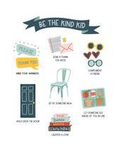Be the Kind Kid by Alexa Marie Zurcher