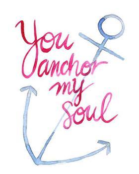 Anchor My Soul