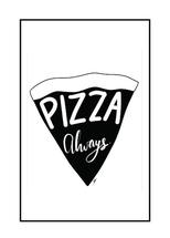 Pizza Always by Seshu