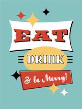 Eat Drink and Be Merry by kimBliss