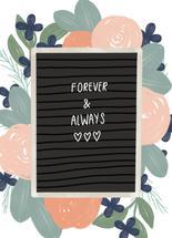 Forever & Always by Jordyn Alison Designs