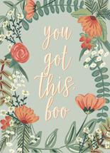 You Got This Boo by Chelsea And Marbles Paper