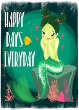 Happy Days Everyday by Miguel Andrisani