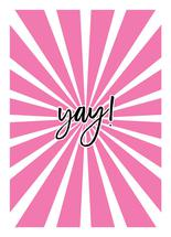 Yay! by Alexandra Cohn
