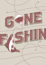 Gone Fishin' by Janice Rudan