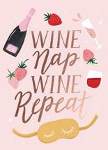 WINE NAP REPEAT by Cindy Chu