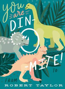 You are Dino-mite!