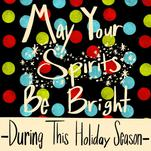 May Your Spirits Be Bri... by Lavender Brown