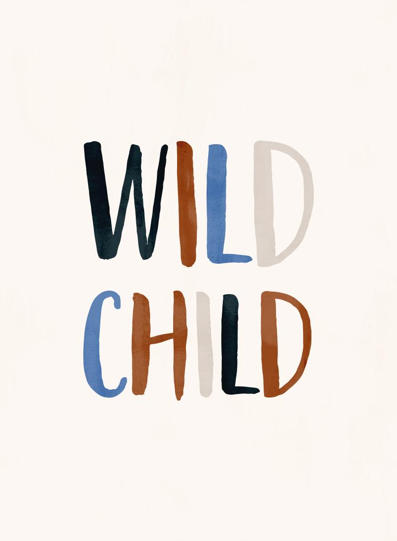 art prints - Wild Child Typographic by Iveta Angelova