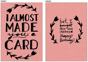 Almost Made You A Card