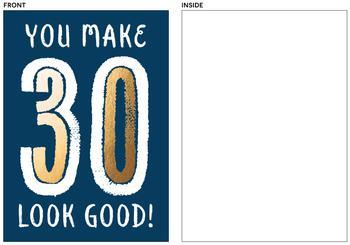 You Make 30 Look Good