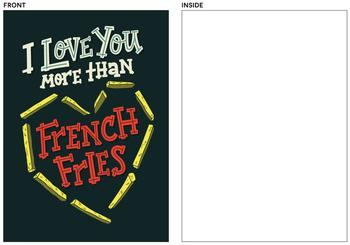 I Love You More Than French Fries
